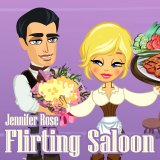 Jennifer Rose: Flirting Saloon